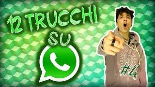 getlinkyoutube.com-12 TRUCCHI su WhatsApp! // NewsDalTubo