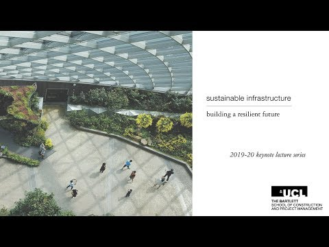 Delivering sustainable and resilient infrastructure: Lessons from the world