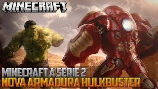 getlinkyoutube.com-Minecraft: A Serie 2 - NOVA ARMADURA HULK BUSTER! ‹ 35 / AMENIC ›