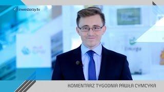 Paweł Cymcyk, #39 KOMENTARZ TYGODNIA (07.10.2016)