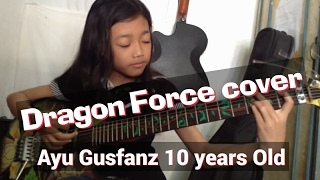 getlinkyoutube.com-Dragon Force - Through The Fire and Flames Cover - Ayu Gusfanz (10 Years Old from Indonesia)