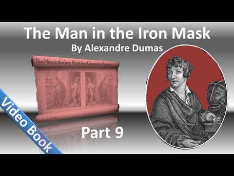 Part 09 - The Man in the Iron Mask by Alexandre Dumas (Chs 51-58)