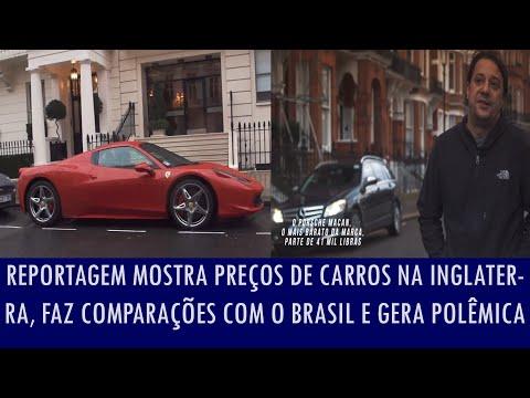 Reportagem mostra preços de carros na Inglaterra, faz comparações com o Brasil e gera polêmica