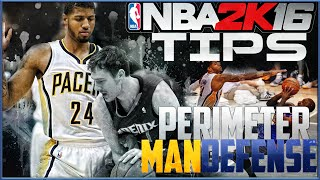 NBA 2K16 Defensive Tips: Perimeter Man Defense | How to Play Lockup Man D!!!|Defensive Guide Part 1