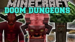 getlinkyoutube.com-Minecraft: DOOM DUNGEONS (HUGE DUNGEONS WITH TONS OF MOBS AND LOOT!) Mod Showcase