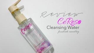 getlinkyoutube.com-ลองใช้ Ceres Cleansing Water ผลิตภัณฑ์แบรนด์คนไทย คุณภาพดี