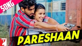 Pareshaan - Song - Ishaqzaade view on youtube.com tube online.
