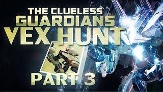 getlinkyoutube.com-DESTINY - Clueless Guardian Vex Hunt #3