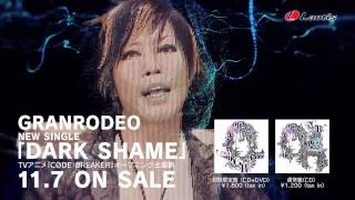 GRANRODEO「DARK SHAME」