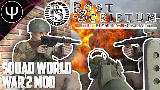 getlinkyoutube.com-Post Scriptum — First Look — Squad World War 2 Tactical Mod!