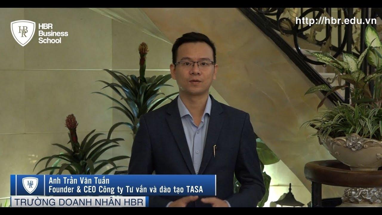 Cảm nhận học viên trường doanh nhân HBR - CEO công ty TASA | Khóa học quản trị doanh nghiệp