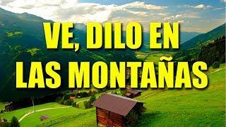 Ve, Dilo en Las Montañas - Pista con letra (Himnario Bautista # 73)