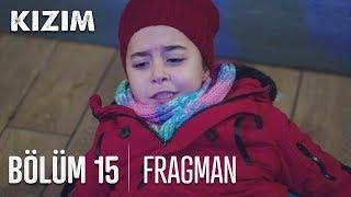 Kızım Dizisi 15. Bölüm Fragmanı