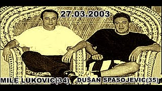 getlinkyoutube.com-UBISTVO DUŠAN SPASOJEVIĆ-DUĆA(35)MILE LUKOVIĆ-KUM(34) 27.03.2003