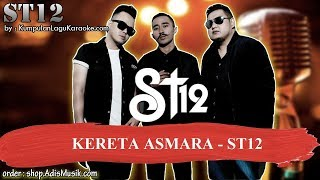 KERETA ASMARA -  ST12 Karaoke