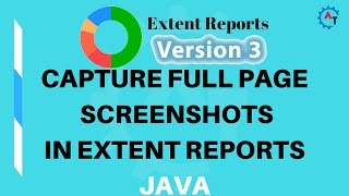5. Capture Full Page Screenshot in Extent Reports