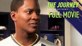FIFA 18 · The Journey: Hunter Returns FULL MOVIE + ENDING | Cinematics/Cutscenes (60fps Gameplay)