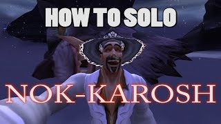 Make 30k+ Gold! How to solo Nok Karosh patch 6.2