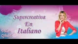 getlinkyoutube.com-Supercreativa en italiano (Martina Stoessel)