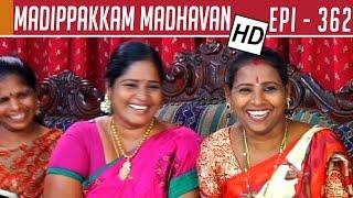Madipakkam Madhavan | EPI 362 | Tamil TV Serial