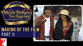 getlinkyoutube.com-DDLJ Making Of The Film - Part II | Aditya Chopra | Shah Rukh Khan | Kajol