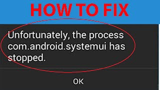 "getlinkyoutube.com-How To Fix ""Unfortunately the process com.android.systemui has stopped"" Error On Android ?"