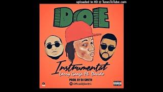 Larry Gaaga Ft. Davido - Doe (Instrumental) Prod. By DJ Smith