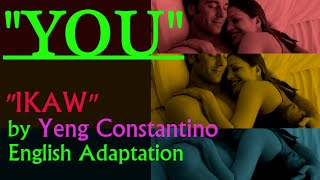 "getlinkyoutube.com-""YOU"" English Version of  ""IKAW"" (Yeng Constantino) w/ lyrics"