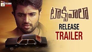 Taxiwaala NEW RELEASE TRAILER | Vijay Deverakonda | Priyanka Jawalkar | Malavika | Telugu Cinema