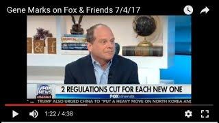 Gene Marks on Fox & Friends 7/4/17