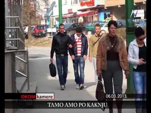 OKOM KAMERE  KAKANJ 06.03 TAMO AMO PO KAKNJU