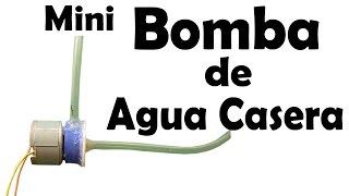 getlinkyoutube.com-Mini Bomba De Agua Casera (Fácil de hacer)