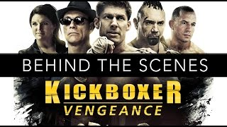 getlinkyoutube.com-Kickboxer: Vengeance Behind The Scenes 4K (EXCLUSIVE) Jean-Claude Van Damme!