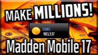 MAKE MILLIONS of EASY COINS in Madden Mobile 17!