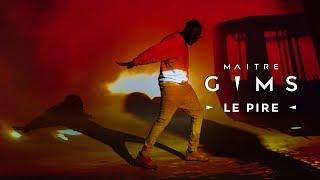 Maître GIMS - Le Pire (Clip Officiel)