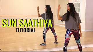Sun Saathiya Dance Tutorial - Learn Bollywood Dance with Shereen Ladha