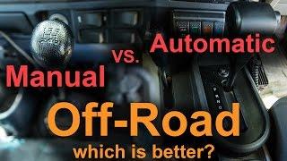 getlinkyoutube.com-Manual vs Automatic Off-road