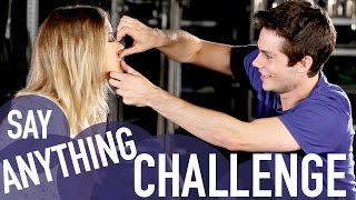 getlinkyoutube.com-SAY ANYTHING CHALLENGE (with Dylan O'Brien & Kaya Scodelario)
