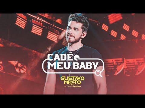 Cade meu baby - Gustavo Mioto