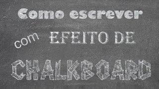 getlinkyoutube.com-Chalkboard - Como fazer efeito