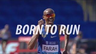 getlinkyoutube.com-BORN TO RUN - Mo Farah, Caleb Ndiku Running Motivation