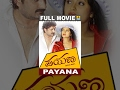 Payana | Kannada Full Movie | Ravishankar, Ramanithu Chowdhary