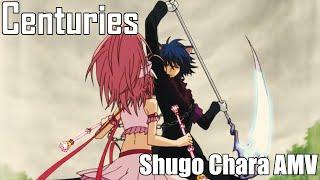 Centuries [Shugo Chara AMV] width=