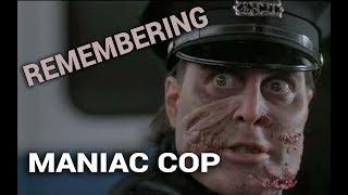 getlinkyoutube.com-Remembering: Maniac Cop (1988)