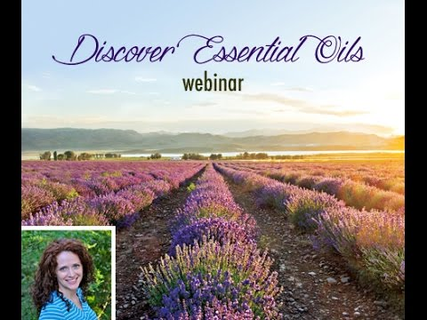 Discover Essential Oils - A Complete Guide for Beginners