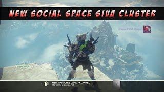 Destiny   New Social Space Siva Cluster