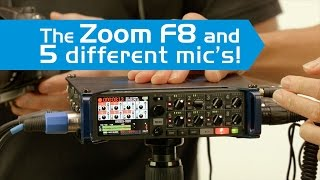5 mic Samples into the ZOOM F8 Professional Recorder