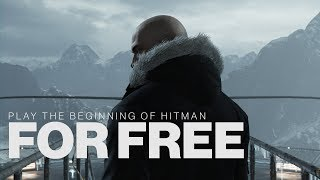HITMAN - 'Try Hitman for free' Trailer