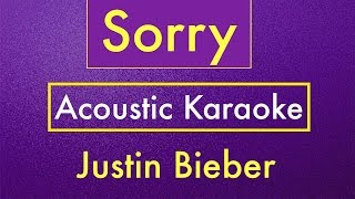 Sorry - Justin Bieber | Karaoke Lyrics (Acoustic Guitar Karaoke) Instrumental