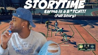 getlinkyoutube.com-Story Time| Karma is a B*TCH!! Taking one for the team (FULL STORY) - Prettyboyfredo